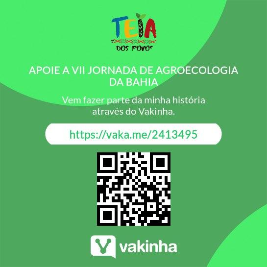 Campanha da Vakinha para apoiar a Jornada de Agroecologia da Bahia em 2022.